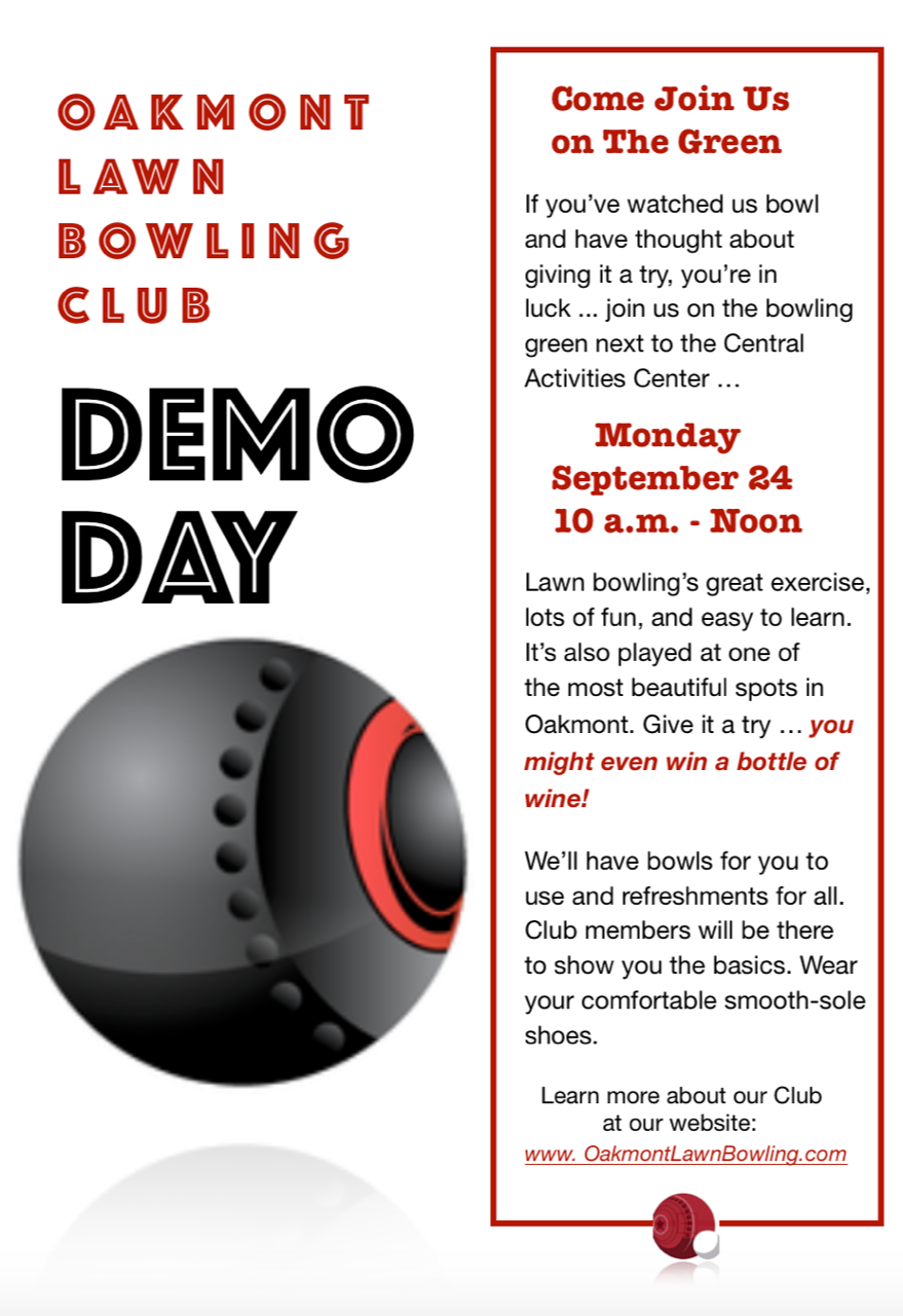 Oakmont Lawn Bowling Demo, Monday September 24 at 10am. Learn more at OakmontLawnBowling.com