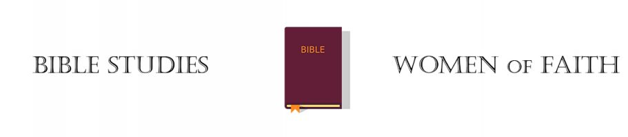 Bible Studies Women of Faith Banne