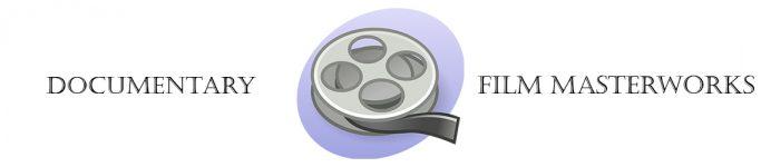 Documentary Film Masterworks Banner